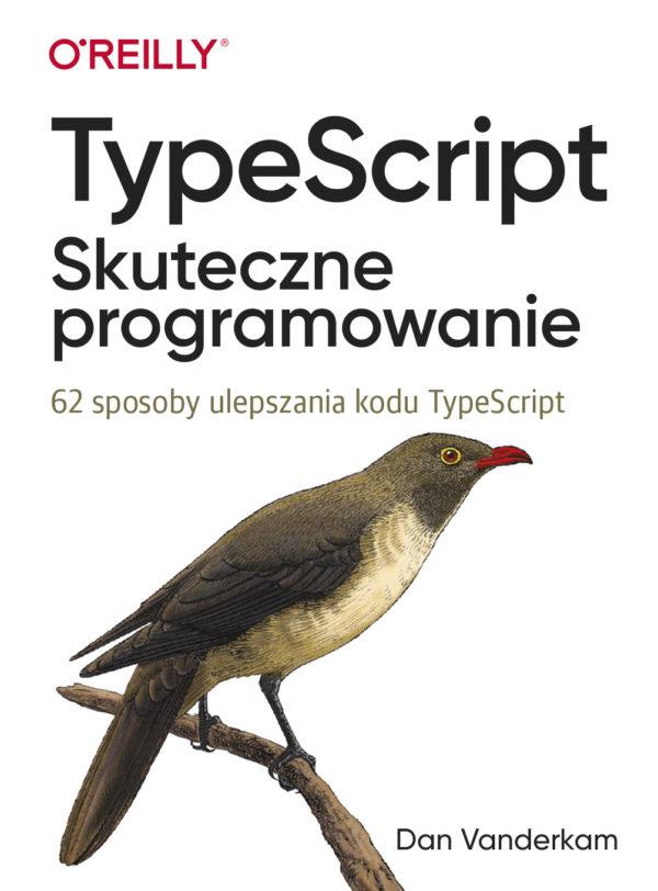 TypeScript: Skuteczne programowanie